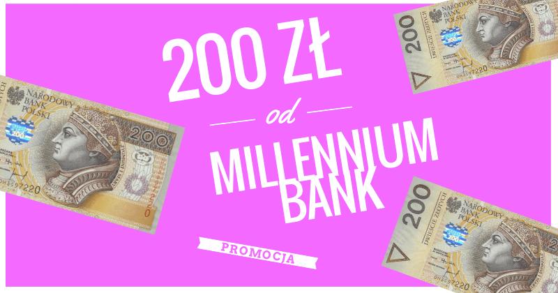 200 zł za konto w Millennium Banku